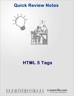 HTML 5 Tags - Quick Review