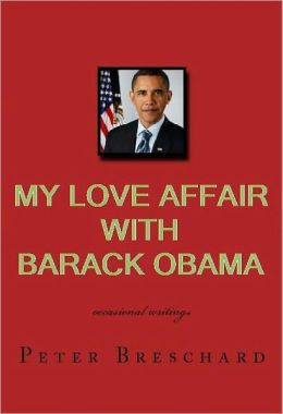 My Love Affair with Barack Obama