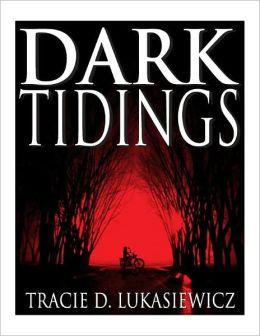 Dark Tidings (Dark Trilogy Book One)