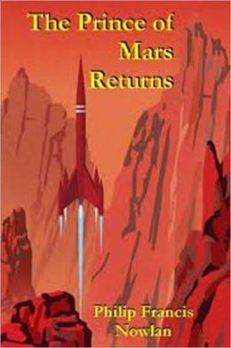 The Prince of Mars Returns