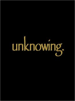 Unknowing (Story One)