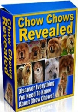 Dog Lover eBook - Chow Chows Revealed - This Isn't Like Any Other General or Generic Book On Chows You Can Find In Any Pet Store..