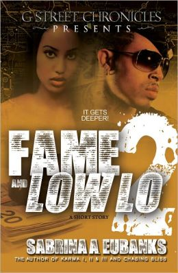 Fame and Low Lo 2 (G Street Chronicles Presents)