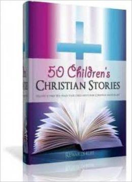 50 Childrens Christian Stories