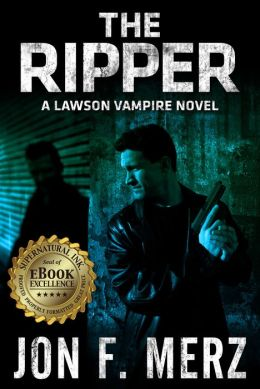 The Ripper: A Lawson Vampire Novel 6