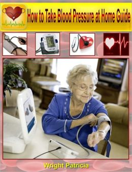 How to Take Blood Pressure at Home Guide