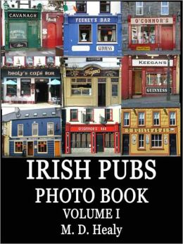 Irish Pubs Photo Book Volume I