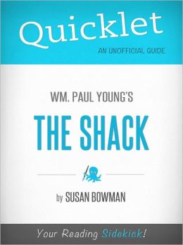 Quicklet on The Shack by William Paul Young