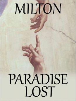 Paradise Lost by John Milton (Original Version by Maran State Books)