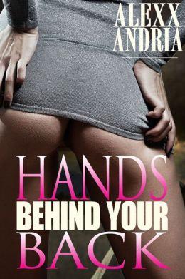 Hands Behind Your Back (Cop erotica)