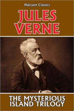 The Mysterious Island Trilogy by Jules Verne