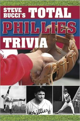 Steve Bucci's Total Phillies Trivia
