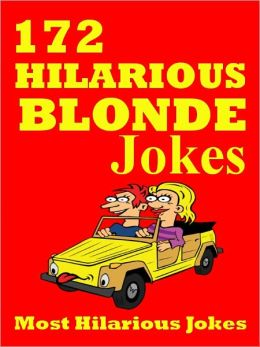 Jokes : 172 Hilarious Blonde Jokes