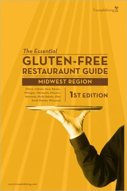 The Essential Gluten Free Restaurant Guide - Midwest Edition
