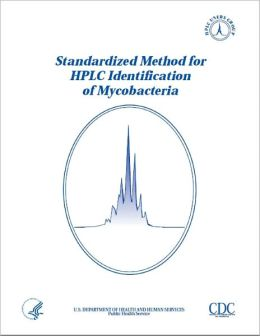 Standardized Method for HPLC Identification of Mycobacteria