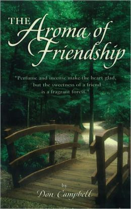 The Aroma of Friendship