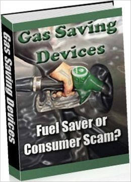 Consumer Guides eBook - Gas Saving Device - Before you buy one of them you need to do your homework.