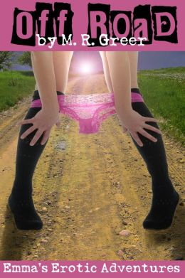 Emma's Erotic Adventures: Off Road
