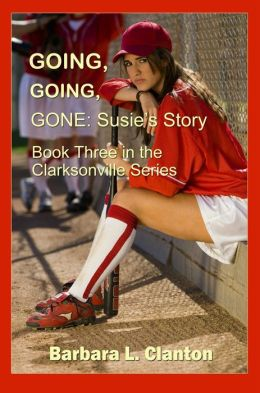 Going, Going, Gone: Susie's Story: Book 3 in The Clarksonville Series