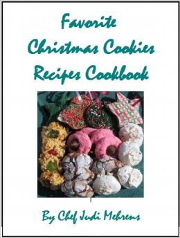 Favorite Christmas Cookies Recipes Cookbook