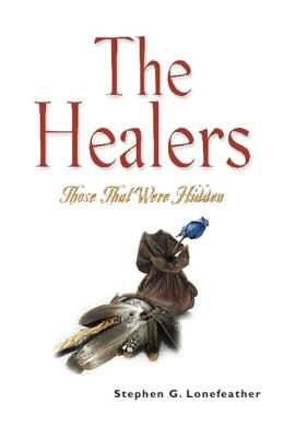 THE HEALERS: Those That Were Hidden