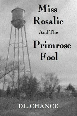 Miss Rosalie and the Primrose Fool