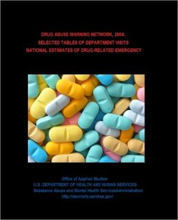 2004: Selected Tables of National Estimates of Drug-related Emergency Department Visits