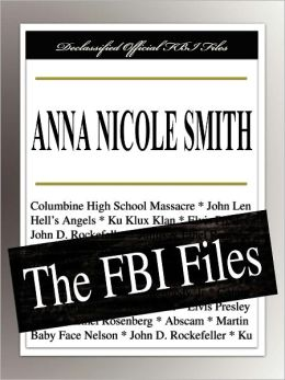Anna Nicole Smith: The FBI Files