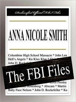 Anna Nicole Smith: The FBI Files