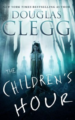 The Children's Hour - A Novel of Horror