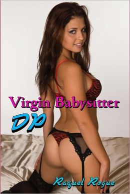 Virgin Babysitter DP