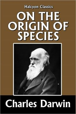 The Origin of Species by Means of Natural Selection by Charles Darwin
