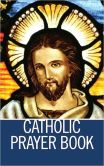 Book Cover Image. Title: Catholic Prayer Book - Illustrated, Author: Catholic Church