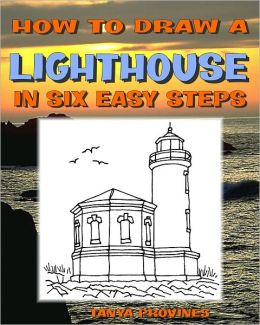 How To Draw A Lighthouse In Six Easy Steps