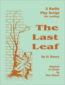 The Last Leaf (A Radio Play)