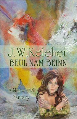 Beul Nam Beinn: A Merworld Fantasy