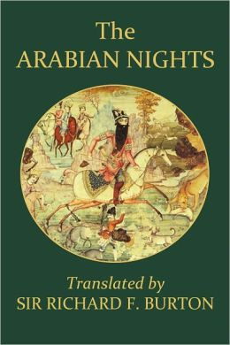 The Arabian Nights by Richard Burton (Part 1)
