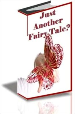 Just Another Fairy Tale?