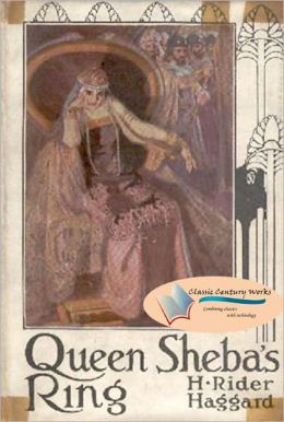 Queen Sheba's Ring - (Unabridged) (Formatted & Optimized for Nook)