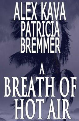 A Breath of Hot Air