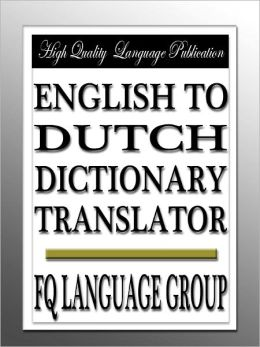 English to Dutch Dictionary Translator