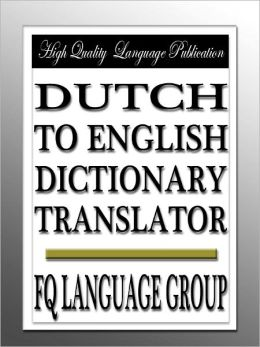 Dutch to English Dictionary Translator