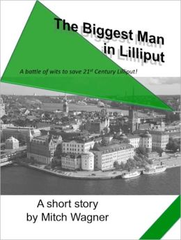 The Biggest Man in Lilliput