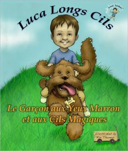 Luca Longs Cils Le Garçon aux Yeux Marron et aux Cils Magiques