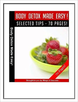 Body Detox Made Easy