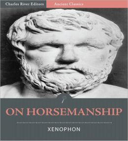 On Horsemanship (Illustrated)