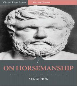 On Horsemanship (Illustrated)