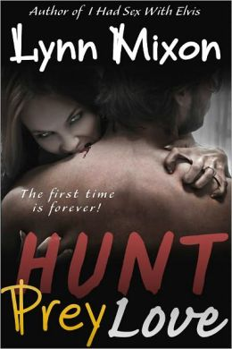 Hunt, Prey, Love - An Erotic Story (Paranormal Sex)