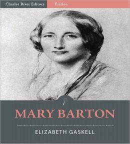 Mary Barton (Illustrated)