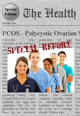 PCOS - POLYCYSTIC OVARIAN SYNDROME - Everything You Need to Know About Polycystic Ovarian Syndrome